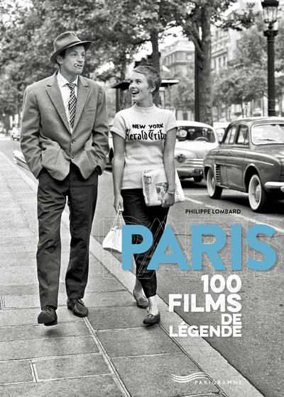 PARIS 100 FILMS DE LEGENDE