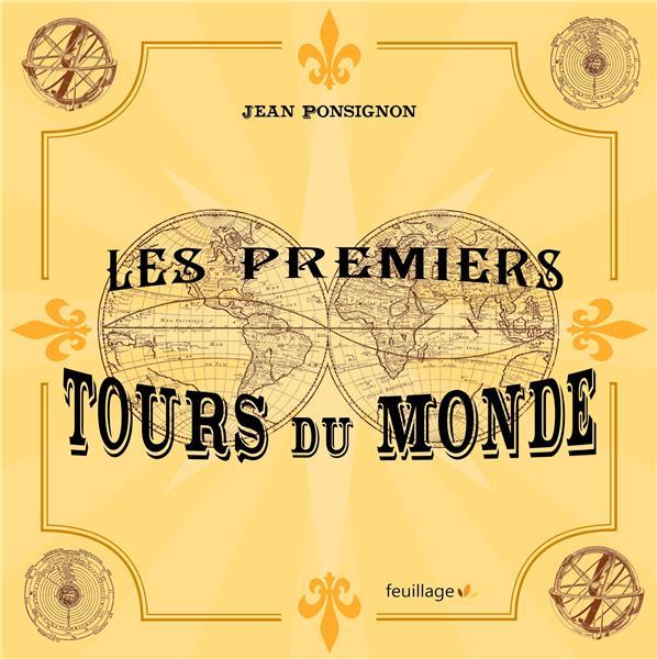 PREMIERS TOURS DU MONDE (LES)