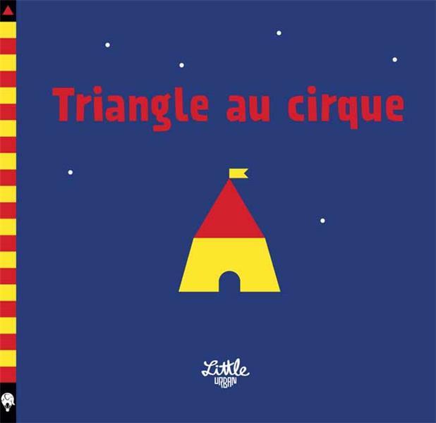 TRIANGLE AU CIRQUE