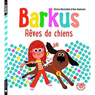 BARKUS - TOME  - BARKUS - REVES DE CHIENS