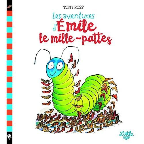 AVENTURES D'EMILE LE MILLE-PATTES (LES) - TOME  - AVENTURES D'EMILE LE MILLE-PATTES (LES)