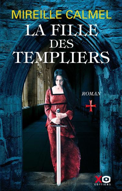 LA FILLE DES TEMPLIERS - TOME 1 - 01