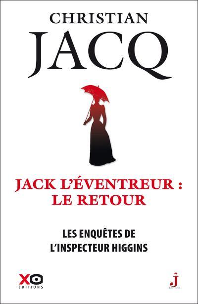 LES ENQUETES DE L'INSPECTEUR HIGGINS - TOME 32 JACK L'EVENTREUR, LE RETOUR - VOL32