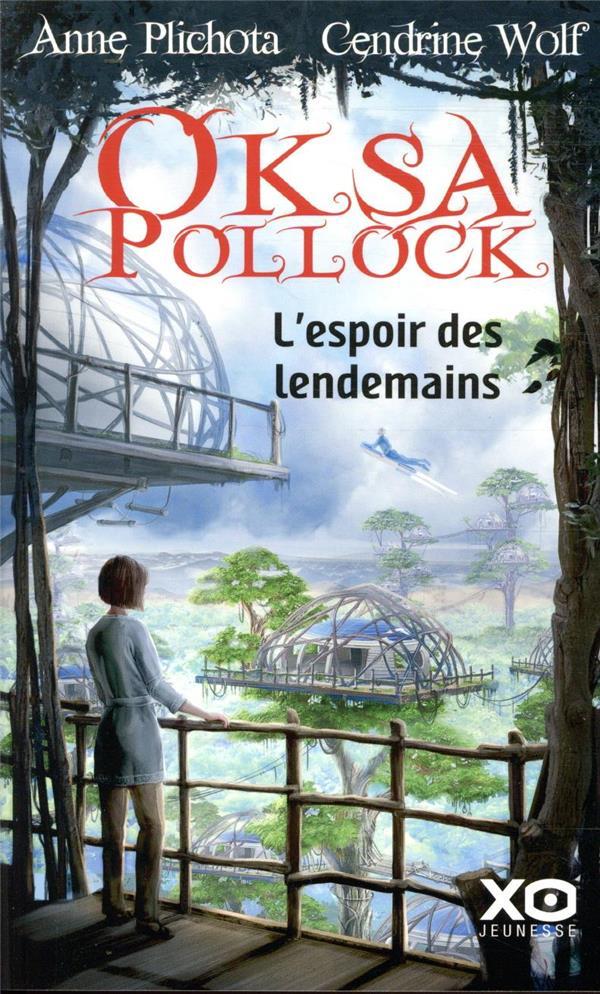 OKSA POLLOCK - L'ESPOIR DES LENDEMAINS - VOL07