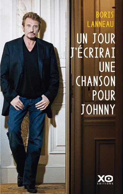 UN JOUR, J'ECRIRAI UNE CHANSON POUR JOHNNY
