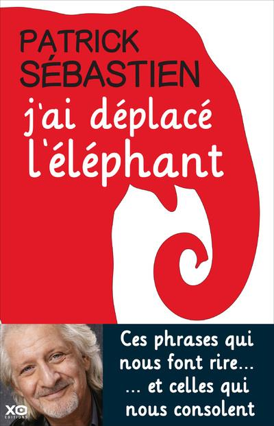 J'AI DEPLACE L'ELEPHANT