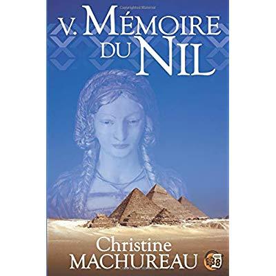 MEMOIRE DU NIL - TOME V