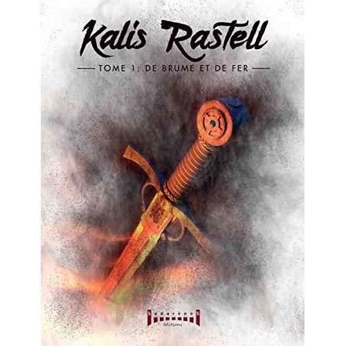 KALIS RASTELL