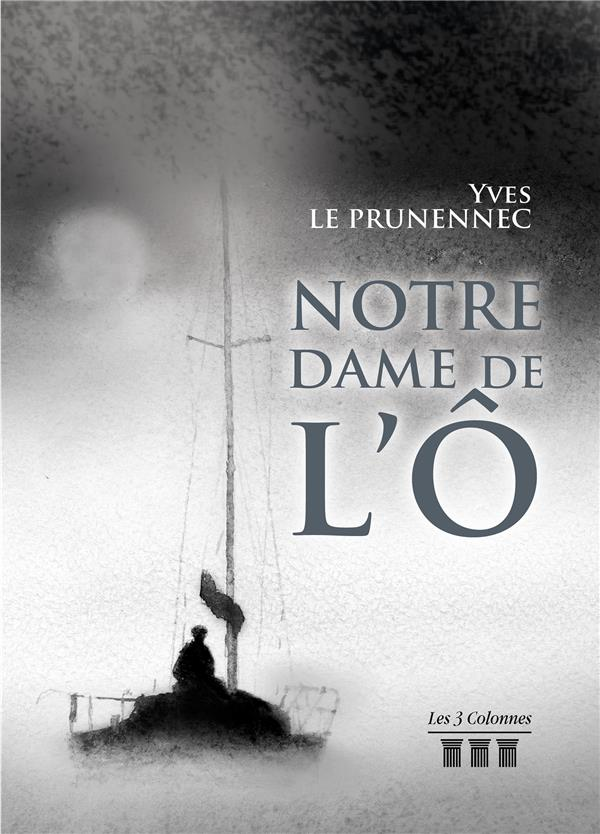 NOTRE DAME DE L'O