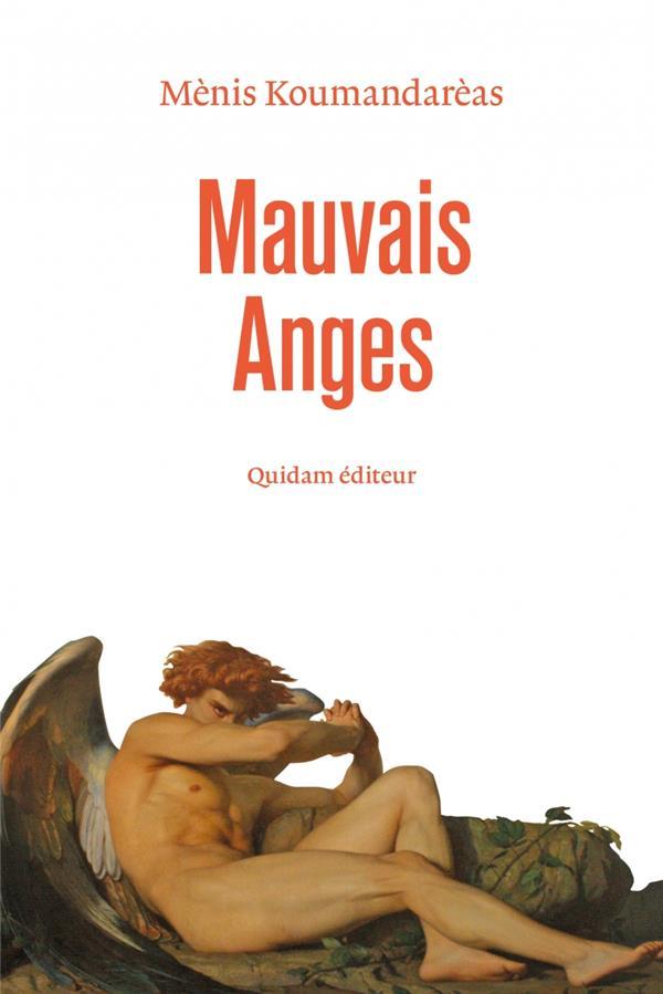 MAUVAIS ANGES