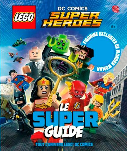 LEGO DC COMICSLE SUPER GUIDE
