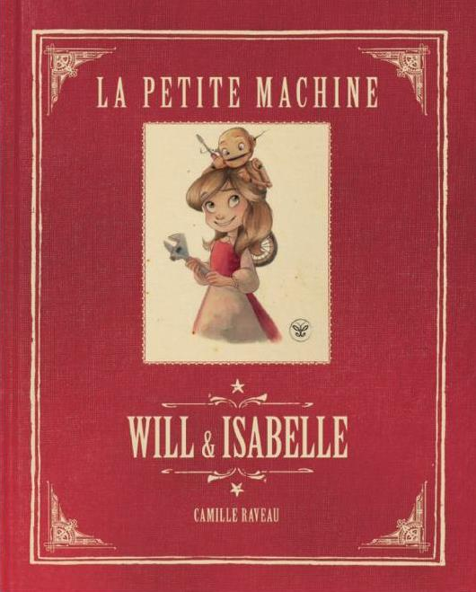 WILL ET ISABELLE,  LA PETITE MACHINE