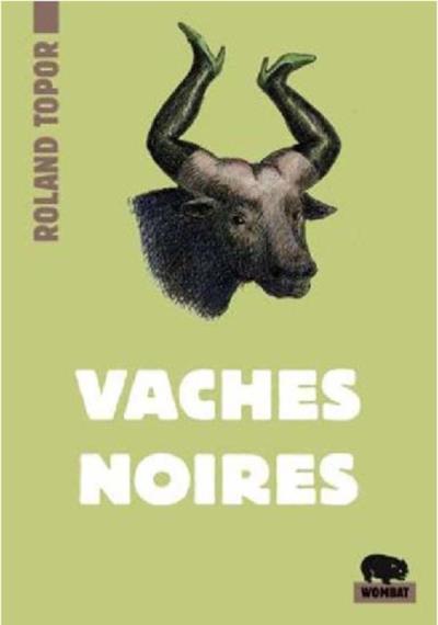 VACHES NOIRES