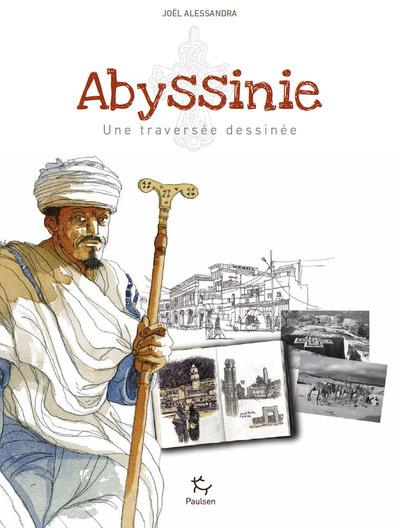 ABYSSINIE - UNE TRAVERSEE DESSINEE