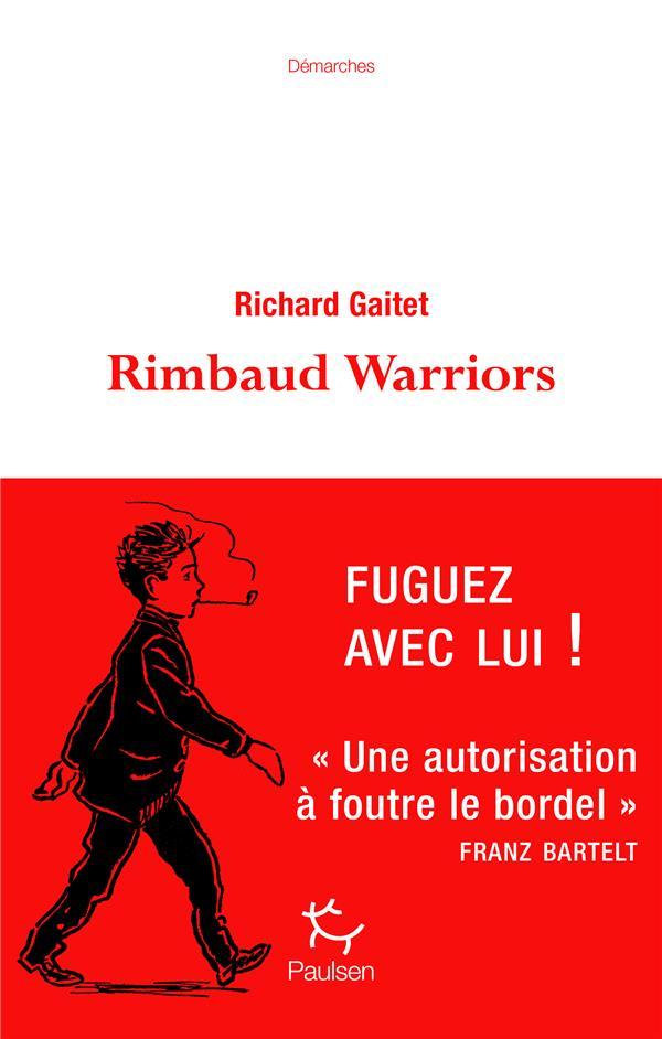 RIMBAUD WARRIORS