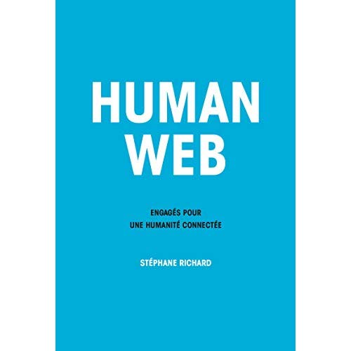 HUMAN WEB - ENGAGES POUR UNE HUMANITE CONNECTEE