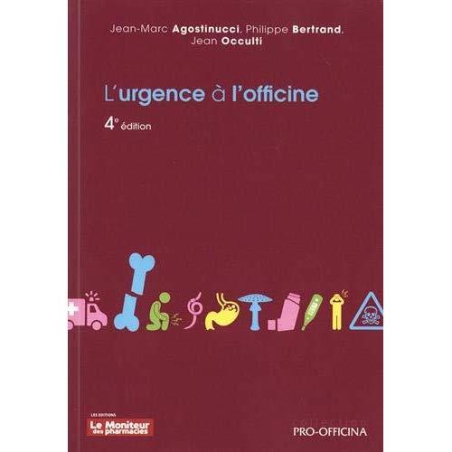 L'URGENCE A L'OFFICINE, 4E EDITION