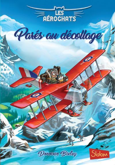 LES AEROCHATS - TOME 2 PARES AU DECOLLAGE