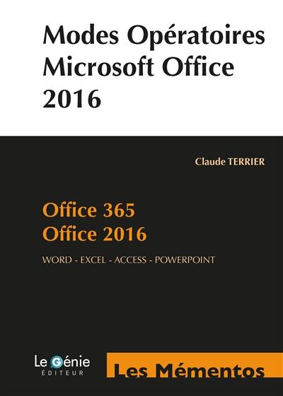 MODES OPERATOIRES MICROSOFT OFFICE - OFFICE 365 - OFFICE 2016  WORD - EXCEL - ACCESS - POWERPOINT.