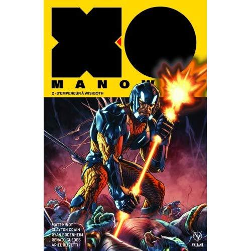 X-O MANOWAR T02-D'EMPEREUR A WISIGOTH