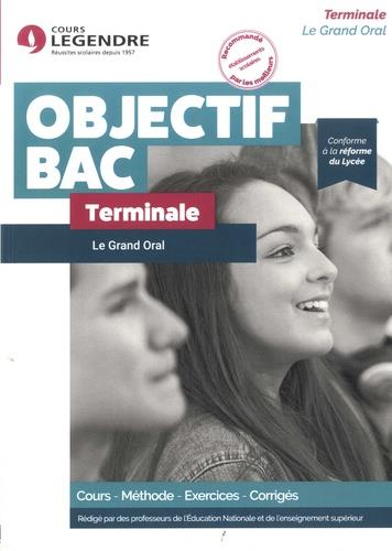 LE GRAND ORAL TERMINALE - COURS - METHODE - EXERCICES - CORRIGES