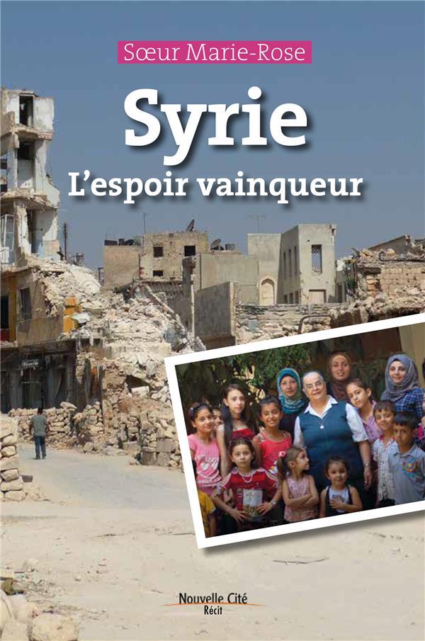 SYRIE L'ESPOIR VAINQUEUR