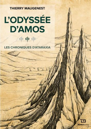 LES CHRONIQUES D'ATARAXIA - L'ODYSSEE D'AMOS