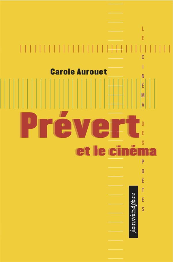 PREVERT ET LE CINEMA