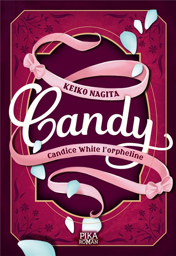 CANDY - T01 - CANDY - CANDICE WHITE L'ORPHELINE