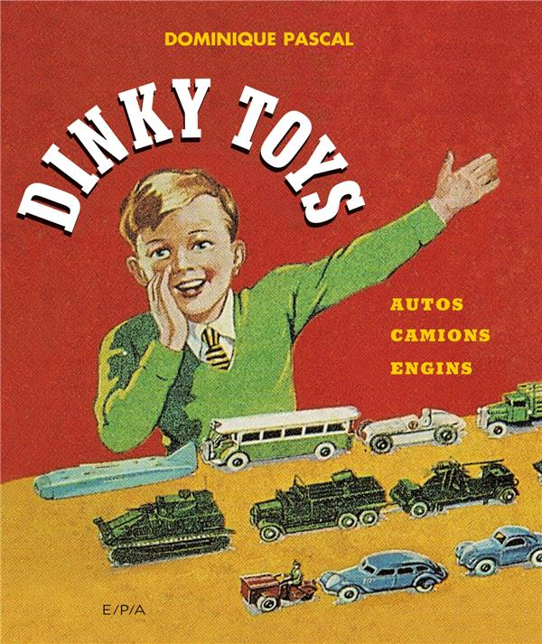 DINKY TOYS - NOUVELLE EDITION - AUTOS, CAMIONS, ENGINS