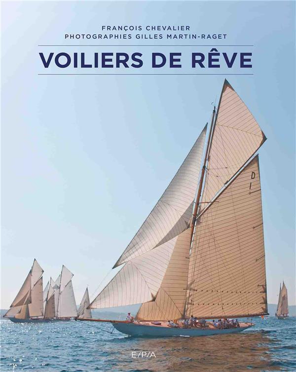 VOILIERS DE REVE