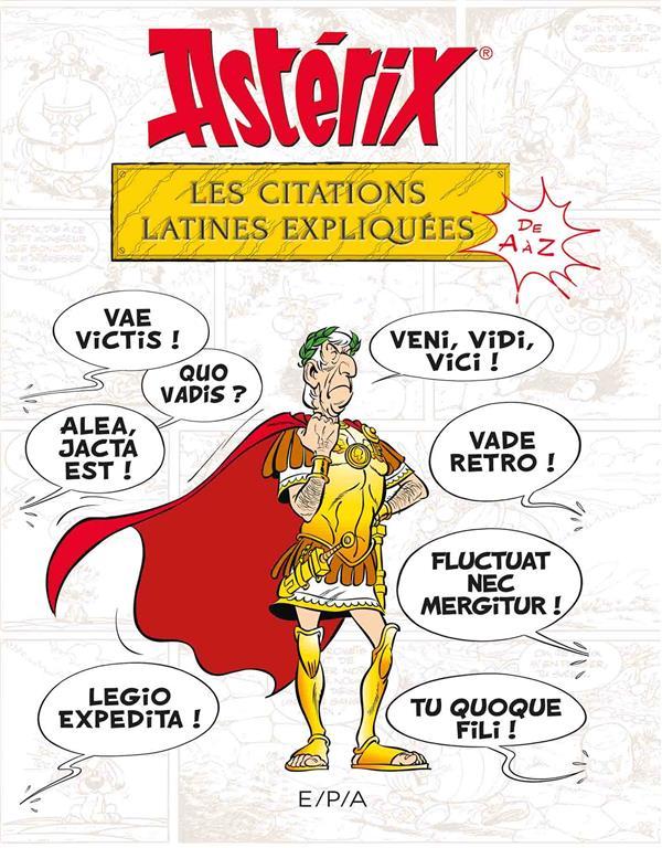 ASTERIX - LES CITATIONS LATINES EXPLIQUEES