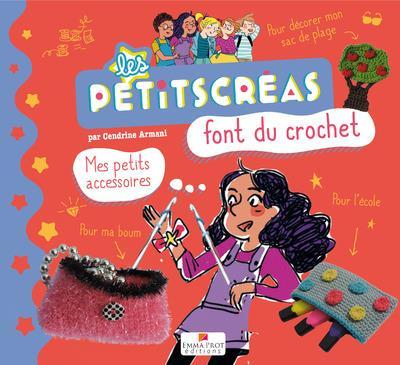 LES PETITS CREAS FONT DU CROCHET - MES PETITS ACCESSOIRES
