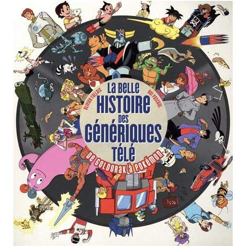 LA BELLE HISTOIRE DES GENERIQUES TELE