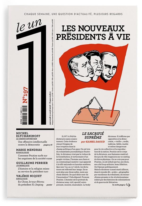 LE 1 NUMERO 197 LES NOUVEAUX PRESIDENTS A VIE