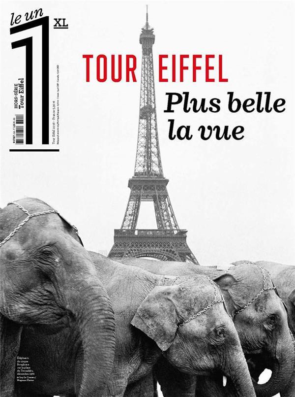 HORS-SERIE XL TOUR EIFFEL PLUS BELLE LA VUE