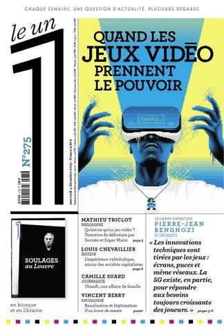 LE 1 N275 - QUAND LES JEUX VIDEO PRENNENT LE POUVOIR