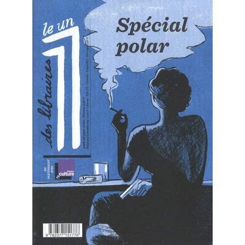 HORS SERIE LE 1 DES LIBRAIRES - SPECIAL POLAR