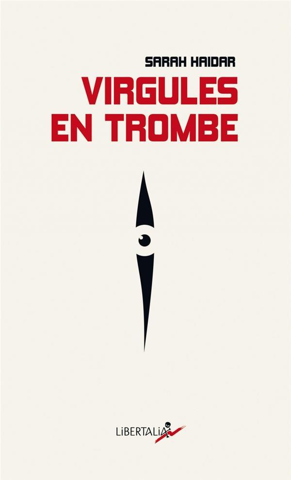 VIRGULES EN TROMBE