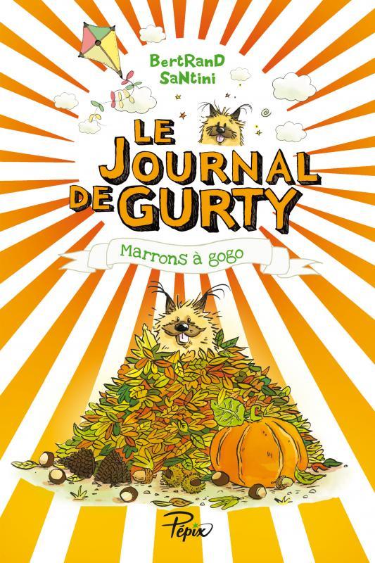 LE JOURNAL DE GURTY - MARRONS A GOGO