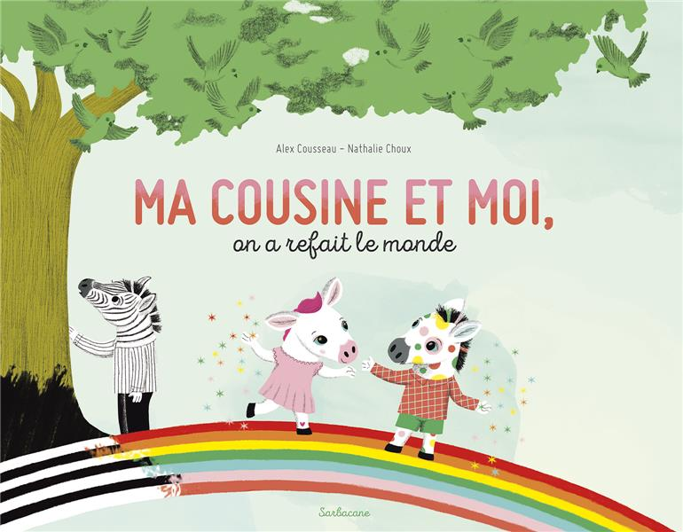 MA COUSINE ET MOI, ON A REFAIT LE MONDE