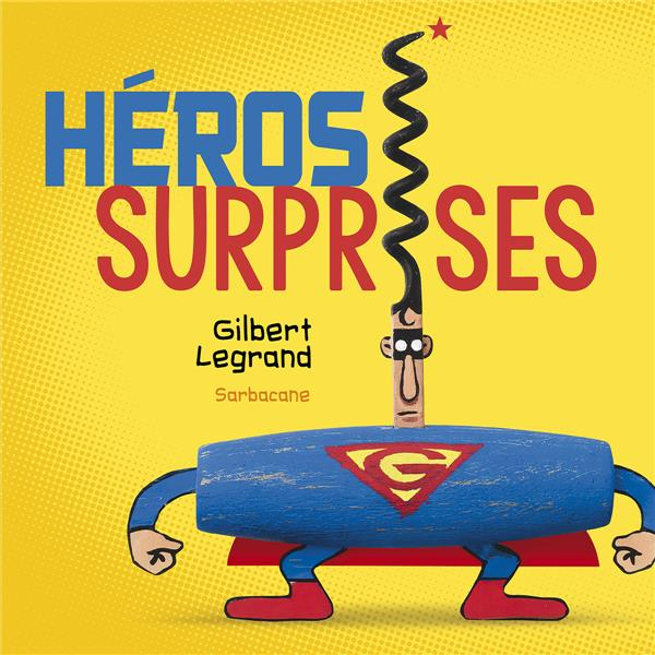 HEROS SURPRISES