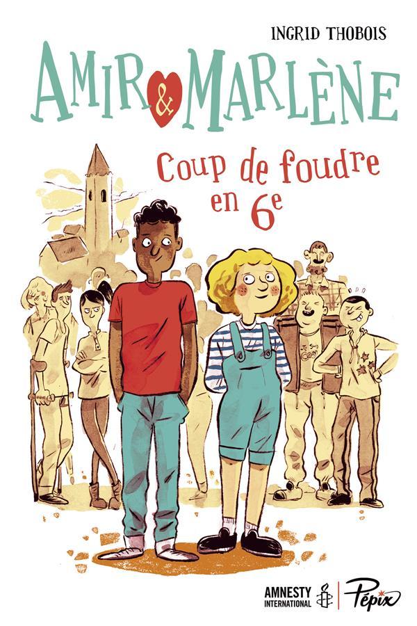 AMIR ET MARLENE - COUP DE FOUDRE EN 6E