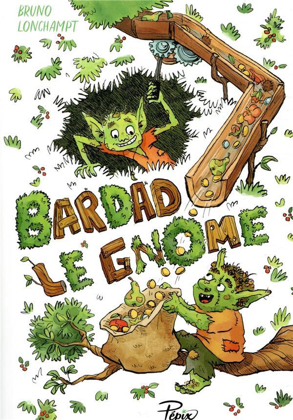 BARDAD LE GNOME