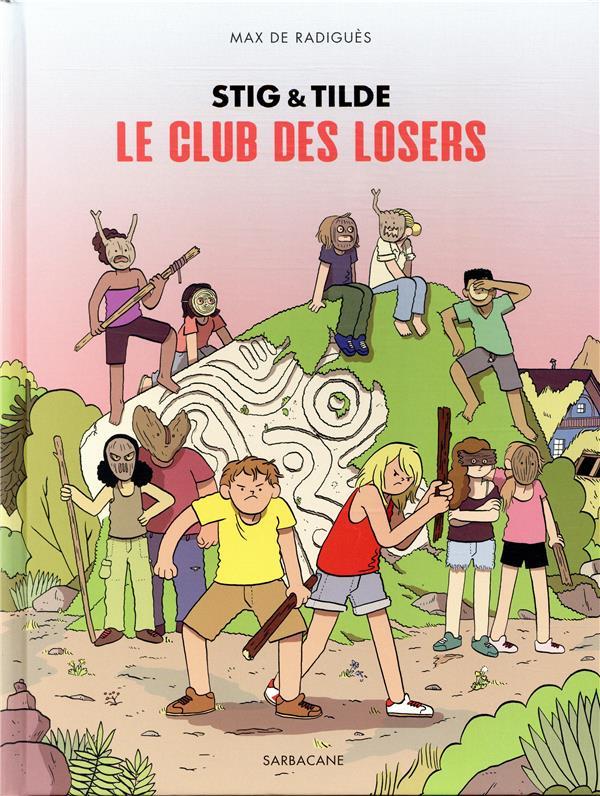 STIG ET TILDE LE CLUB DES LOSERS