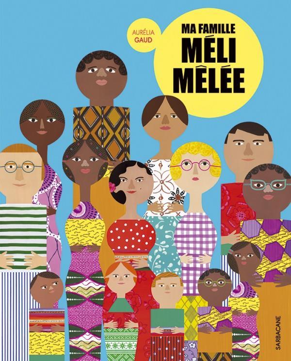 MA FAMILLE MELI-MELEE