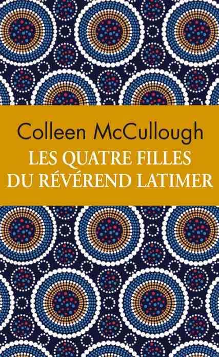 LES QUATRE FILLES DU REVEREND LATIMER (COLLECTOR)