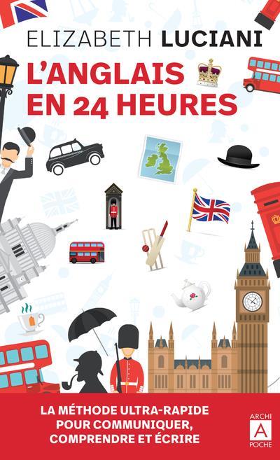 L'ANGLAIS EN 24 HEURES