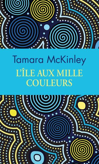L'ILE AUX MILLE COULEURS (COLLECTOR)