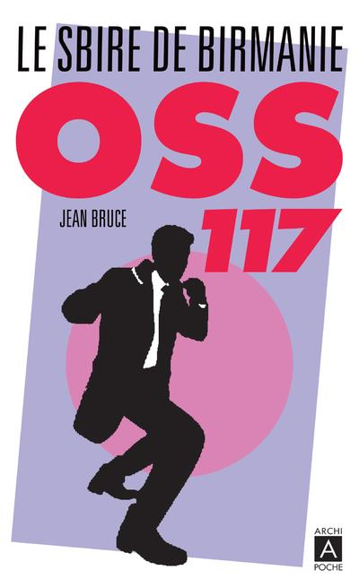 OSS 117 - LE SBIRE DE BIRMANIE